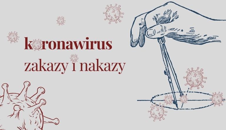 COVID-19. Nowe zakazy i nakazy.