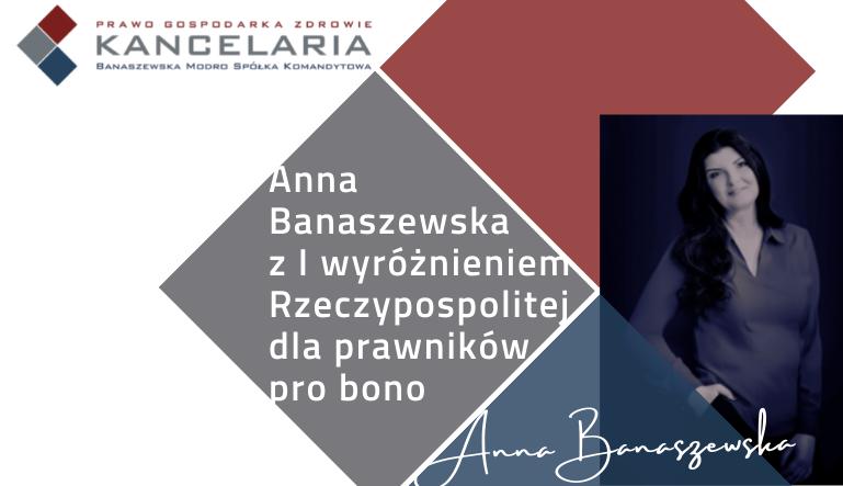 Anna Banaszewska z I wyróżnieniem Rzeczypospolitej dla prawników pro bono