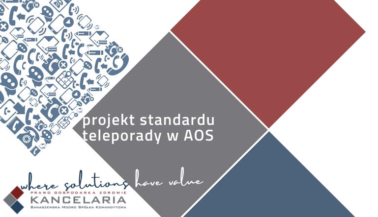 Projekt standardu teleporady w AOS