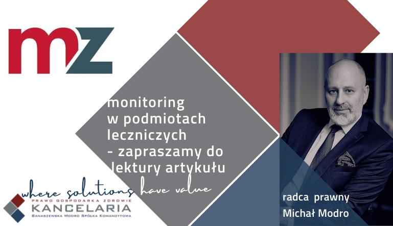 Monitoring w podmiotach leczniczych – prawa i obowiązki prowadzącego monitoring