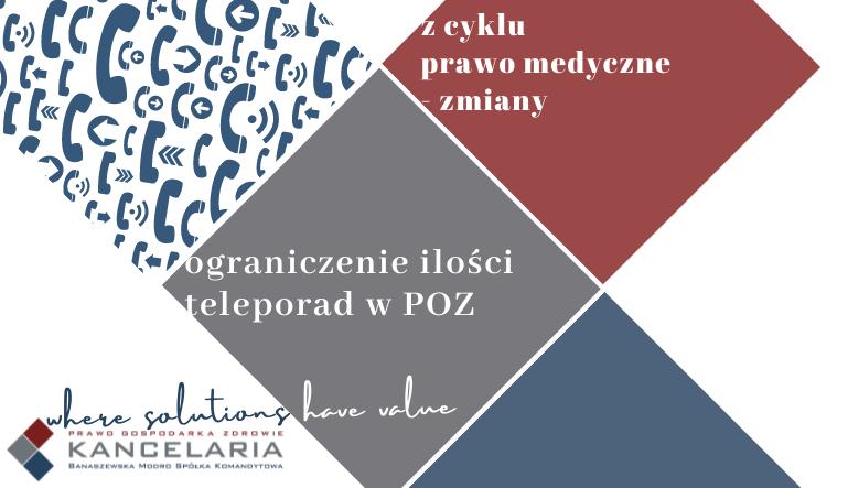 Ograniczenie ilości teleporad w POZ.